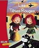 echange, troc André Benchetrit, Rémi Saillard - Les têtes rouges