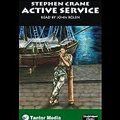Active Service | [Stephen Crane]