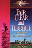 img - for Fair, Clear, and Terrible: The Story of Shiloh, Maine book / textbook / text book