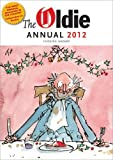 The Oldie Annual 2012 (Annuals 2012)