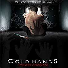 Cold Hands (       UNABRIDGED) by Jameel Shabazz Narrated by Bryan L. Anderson