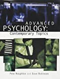 Advanced Psychology: Contemporary Topics (Arnold Publication) (0340859326) by Houghton, Pete