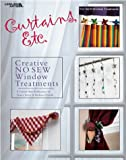 img - for Curtains, Etc.: 58 Creative No-Sew Window Treatments (Leisure Arts #3510) book / textbook / text book
