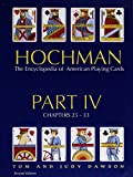 Hochman Encyclopedia of American Playing Cards: Part 4 of 4 Parts