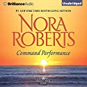 Command Performance: Cordina's Royal Family, Book 2 (       UNABRIDGED) by Nora Roberts Narrated by Susan Ericksen