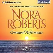 Command Performance: Cordina's Royal Family, Book 2 | [Nora Roberts]