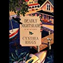 Deadly Nightshade: A Martha's Vineyard Mystery Audiobook by Cynthia Riggs Narrated by Davina Porter