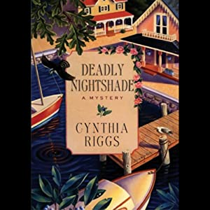 Deadly Nightshade: A Martha's Vineyard Mystery | [Cynthia Riggs]