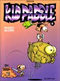 "Afficher ""Kid Paddle n° 06<br /> Rodéo Blork"""