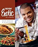img - for Everyday Exotic: The Cookbook book / textbook / text book