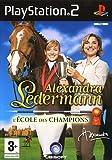 echange, troc Alexandra Ledermann L'Ecole Des Champions Fr Ps2