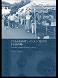 img - for Community Volunteers in Japan: Everyday stories of social change book / textbook / text book