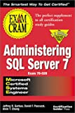 MCSE Administering SQL Server 7: Exam Cram (1576102270) by Garbus, Jeffrey R.