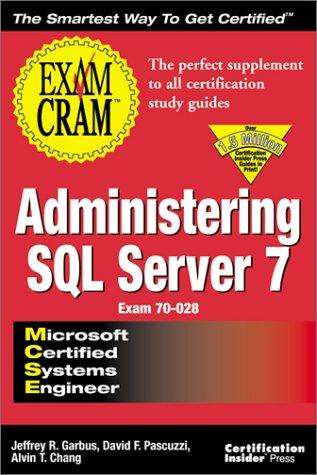 MCSE Administering SQL Server 7 Exam Cram