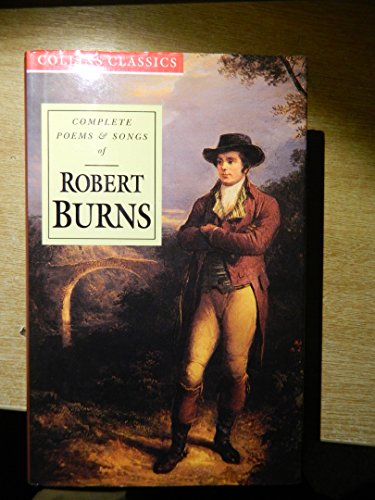 Complete Poems and Songs of Robert Burns (Collins Classics) PDF