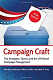 img - for Campaign Craft: The Strategies, Tactics, and Art of Political Campaign Management, 5th Edition book / textbook / text book