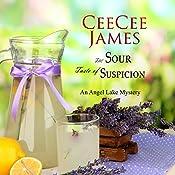 The Sour Taste of Suspicion: An Angel Lake Mystery | CeeCee James