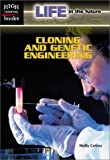 img - for Cloning and Genetic Engineerin (High Interest Books: Life in the Future) book / textbook / text book