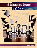 A Laboratory Course in C++ (0763711462) by Nell B. Dale