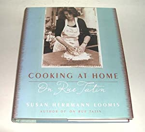 Cooking at Home on Rue Tatin Susan Herrmann Loomis