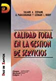 img - for Calidad total en la gesti n de servicios (Spanish Edition) book / textbook / text book