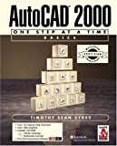 img - for ACC Version-AutoCAD(R) 2000: One Step at a Time-Basics book / textbook / text book