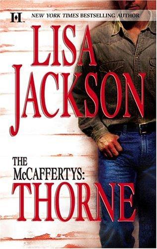 The McCaffertys: Thorne, Lisa Jackson