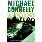 The Lincoln Lawyer : A Novel ~ Michael Connelly