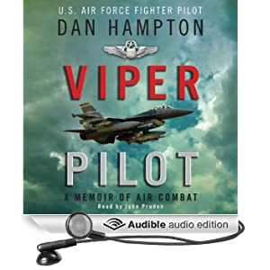 Viper Pilot: The Autobiography of One of America's Most Decorated Combat Pilots (Unabridged)