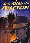 Les Ailes du Phaeton, tome 8 : Le com...
