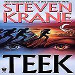 Teek   Steven Krane