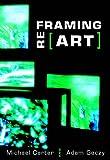 Reframing Art (1845204646) by Carter, Michael