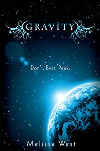 (FREE on 2/3) Gravity by Melissa West - http://eBooksHabit.com