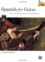 Spanish for Guitar: Easy to Intermediate Solos by the Spanish Masters