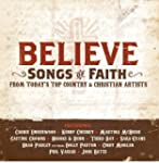 Believe: Songs Of Faith From Today's...