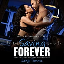Simon & Julie's Story: Saving Forever, Part 8 Audiobook by Lexy Timms Narrated by Beth Parker