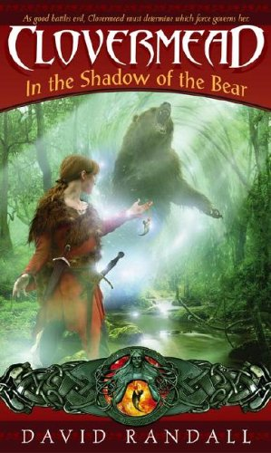 Clovermead: In the Shadow of the Bear, David Randall