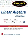 img - for Schaum's Outline of Linear Algebra, 5th Edition: 612 Solved Problems + 25 Videos (Schaum's Outlines) book / textbook / text book