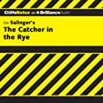 The Catcher in the Rye: CliffsNotes (...