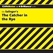 The Catcher in the Rye: CliffsNotes | Stanley P. Baldwin, M.A.