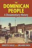 The Dominican People: A Documentary History