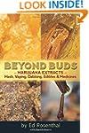 Beyond Buds: Marijuana Extracts�Hash,...