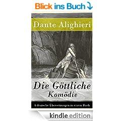 Die G�ttliche Kom�die - 4 deutsche �bersetzungen in einem Buch