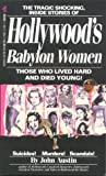 Hollywoods Babylon Women