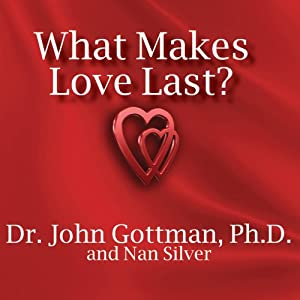 What Makes Love Last? Audiobook