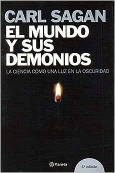 El Mundo y Sus Demonios (Spanish Edition): Carl Sagan: 9788408060154