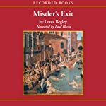 Mistler's Exit | Louis Begley
