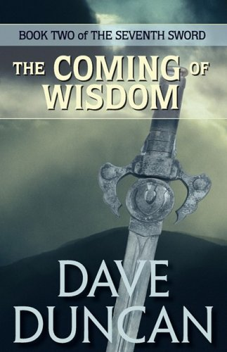 The Coming of Wisdom (the Seventh Sword Trilogy Book 2) (Seventh World Trilogy compare prices)