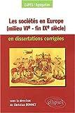 echange, troc Collectif - Les sociétés en Europe (milieu VIe - fin IXe siècle) en dissertations corrigées