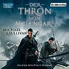 Der Thron von Melengar (Riyria 1) Hörbuch von Michael J. Sullivan Gesprochen von: David Nathan